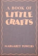 9781135451370: A Book of Little Crafts
