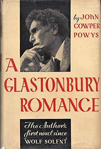 9781135461690: A GLASTONBURY ROMANCE