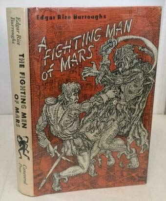 A Fighting Man Of Mars: Burroughs Edgar Rice