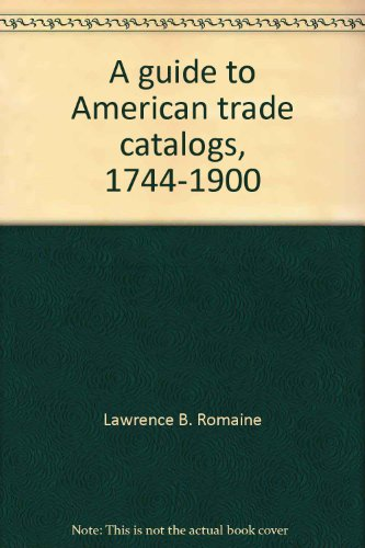 9781135480769: a Guide to American Trade Catalogs 1744-1900