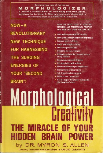 9781135497859: Morphological Creativity: The Miracle of Your Hidden Brain Power
