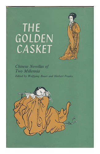 9781135504984: The Golden Casket: Chinese Novellas of Two Millennia