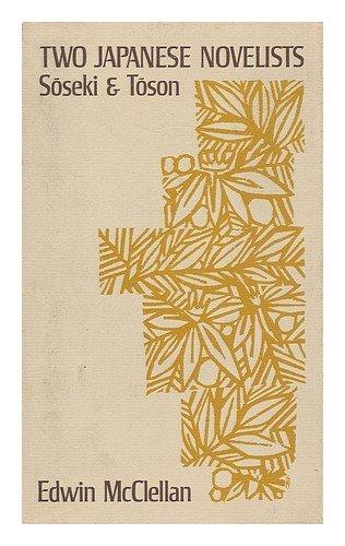 9781135505400: Two Japanese novelists;: Soseki and Toson