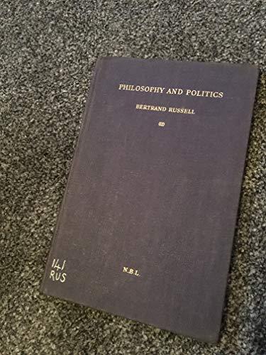 9781135506667: Philosophy and Politics