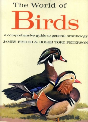 9781135509187: The world of birds: a comprehensive guide to general ornithology