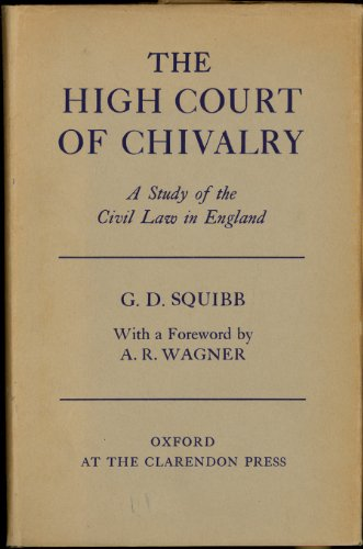 9781135511029: The High Court of Chivalry: A study of the civil law in England
