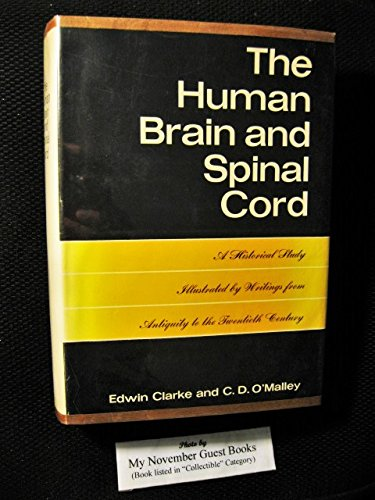 9781135511968: Human Brain and Spinal Cord: A Historical Study Illustrated by Writings from Antiquity to the Twentieth Century