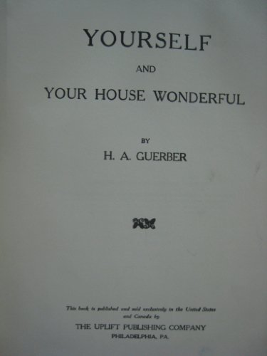 Yourself and your house wonderful, (1135513384) by H. A Guerber