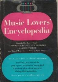 9781135514501: Music lovers' encyclopedia,: Containing a pronouncing and defining dictionary of terms, instruments, etc., including a key to the pronunciation of ... critical essays by distinguished authorities