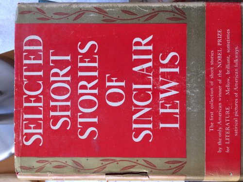 9781135515331: Selected Short Stories of Sinclair Lewis