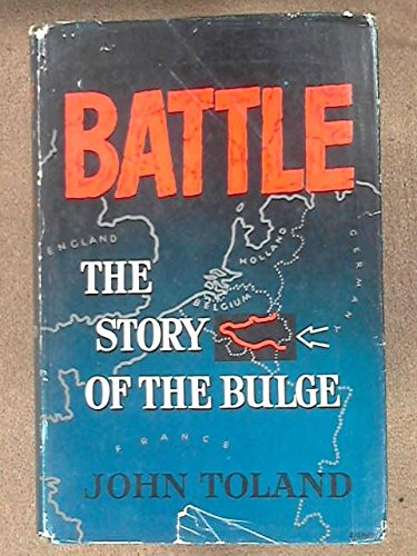 9781135518042: Battle: the Story of the Bulge
