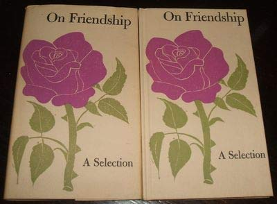 9781135524708: On Friendship: A Selection