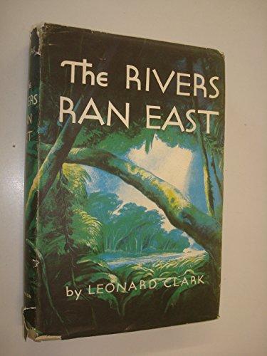 9781135528508: The Rivers Ran East (U.K. Reprint)