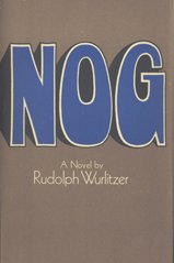 9781135533823: Nog 1ST Edition [Hardcover] by WurlitzerRudolph