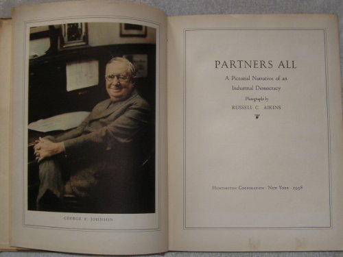 9781135536541: PARTNERS ALL: A PICTORIAL HISTORY OF AN INDUSTRIAL DEMOCRACY