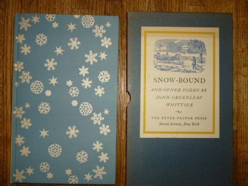 Snow-bound and Other Poems: John Greenleaf Whittier