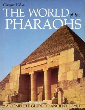 9781135541132: WORLD OF THE PHARAOHS: A Complete Guide to Ancient Egypt