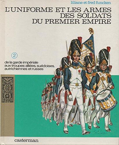 9781135541699: l'Uniforme et les Armes des Soldats du Premier Empire, Volume 2