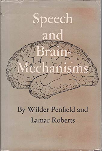 Speech and Brain-Mechanisms (1135565961) by Penfield, Wilder
