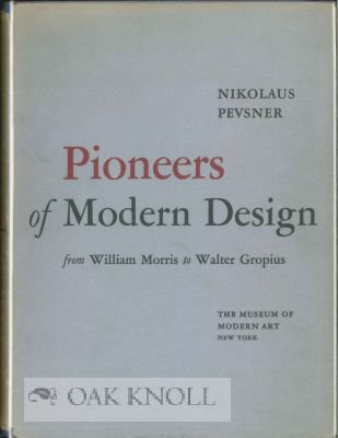9781135591335: Pioneers of Modern Design - from William Morris to Walter Gropius