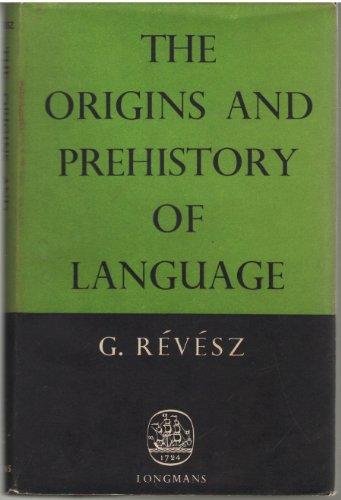 9781135618179: The Origins and Prehistory of Language