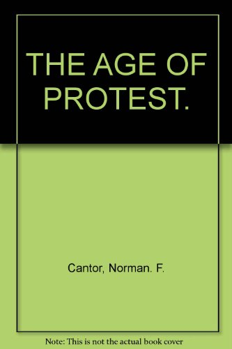 9781135618469: The age of protest;: Dissent and rebellion in the twentieth century,