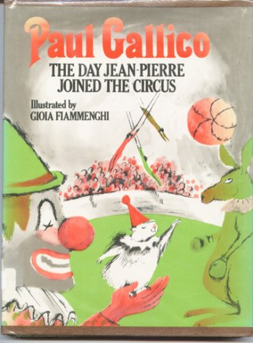9781135618872: The day Jean-Pierre joined the circus