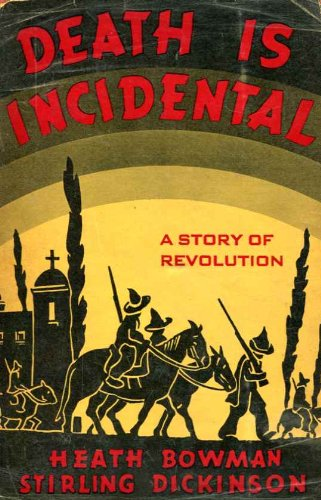 9781135619299: Death is incidental,: A story of revolution,