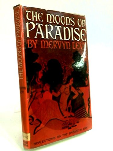 9781135619978: The Moons of Paradise: Some Reflections on the Appearance of the Female Breast in Art