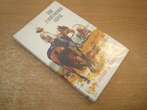 9781135620271: Ride a northbound horse