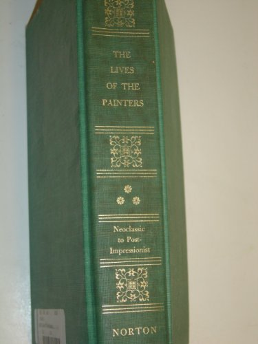9781135628390: Lives of the Painters Volume 3 Neoclassic To