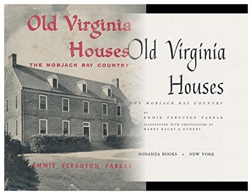 9781135644802: Old Virginia Houses - The Mobjack Bay Country