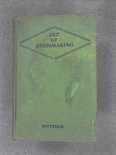 9781135646172: The Art of Dressmaking