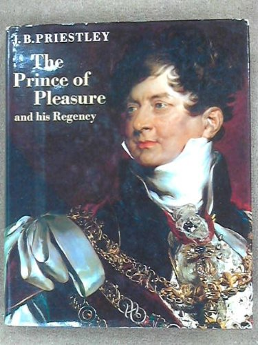 9781135671266: The Prince of Pleasure and His Regency, 1811-20