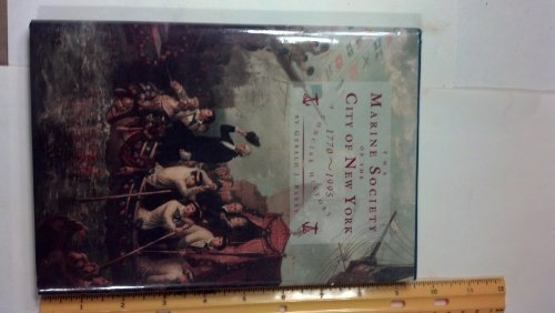 9781135674229: The Marine Society of the City of New York, 1770-1995: A concise history