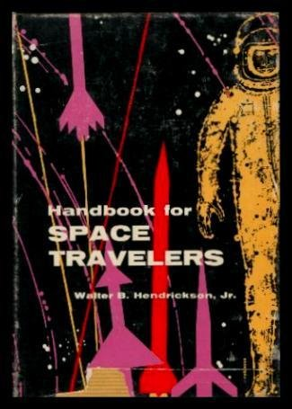 9781135685096: Handbook for Space Travelers, 1st Edition