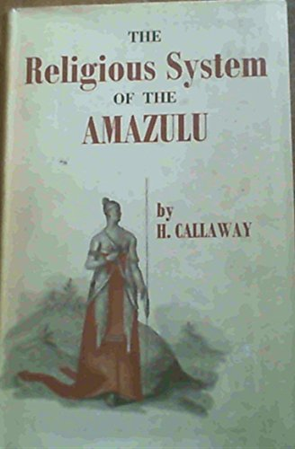 9781135690588: The Religious System of the Amazulu
