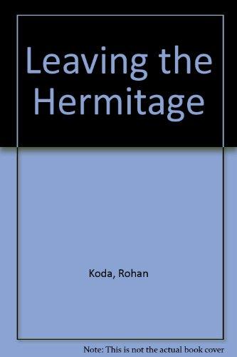 Leaving the Hermitage: Koda, Rohan; Nagura, Jiro, Translator