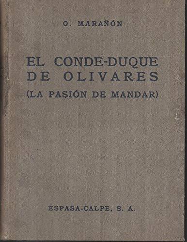 9781135698324: El Conde Duque de Olivares (La pasión de mandar)
