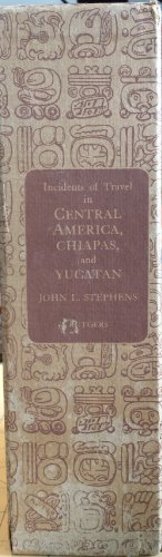 9781135705671: Incidents of travel in Central America, Chiapas, & Yucatan. Edited with an introduction and notes by Richard L. Predmore