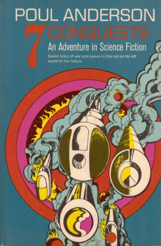 9781135720575: 7 Conquests; An Adventure in Science Fiction