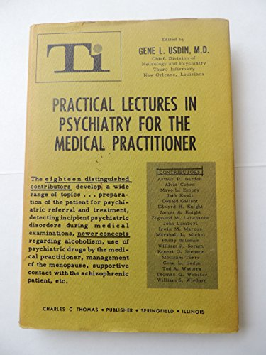9781135734534: Practical Lectures in Psychiatry for the Medical Practitioner