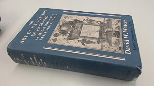 9781135734978: The Art of Navigation in England in Elizabethan and Early Stuart Times