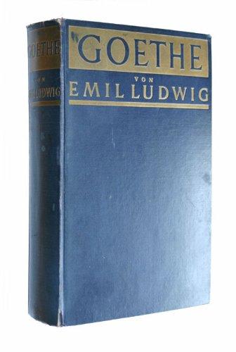 GOETHE Geschichte Eines Menschen (9781135735142) by Ludwig, Emil