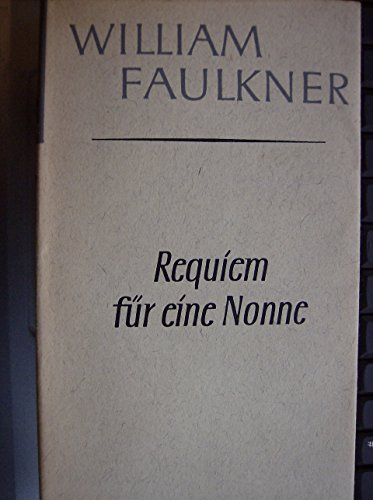 9781135738228: Requiem for a Nun 1ST English Edition