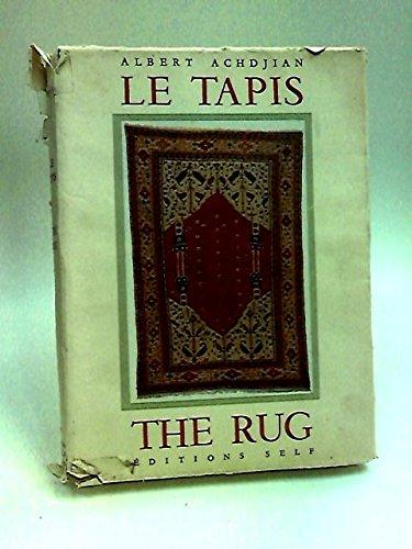 9781135743024: Le Tapis: Un Art Fondamental; The Rug: A Fundamental Art