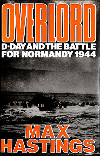 9781135743680: OVERLORD: D-DAY AND THE BATTLE FOR NORMANDY.