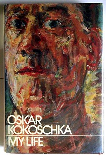 9781135751593: Oskar Kokoschka My Life