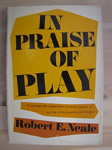 9781135753160: In Praise of Play: Toward a Psychology of Religion