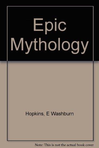 9781135758660: Epic Mythology